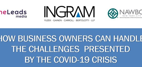 HOW BUSINESS OWNERS CAN HANDLE THE CHALLENGES PRESENTED BY THE COVID-19 CRISIS
