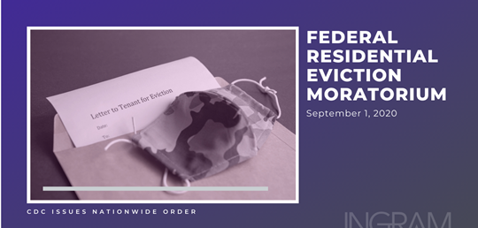 September 1, 2020 Federal Residential Eviction Moratorium